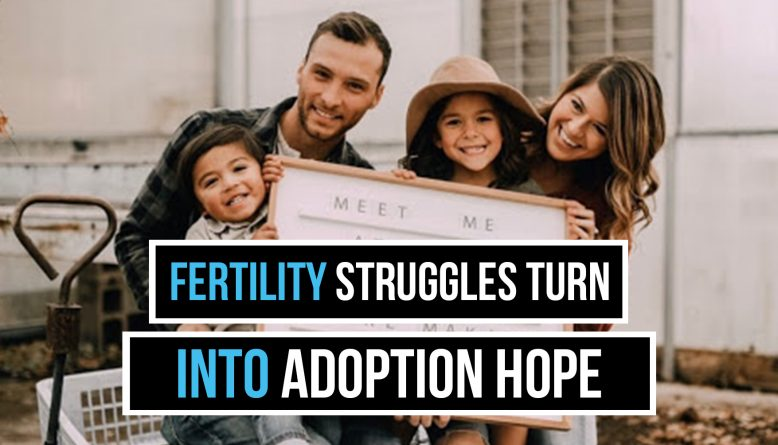 fertility struggles adoption