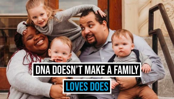 DNA Doesn't Make A Family