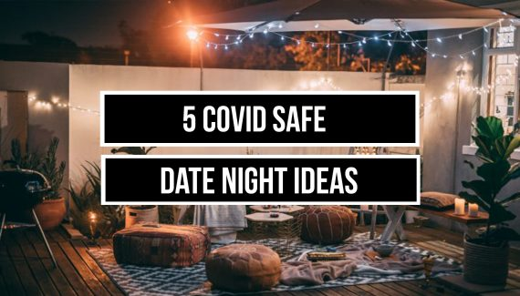 COVID Safe Date Night