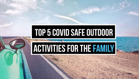 COVID safe outdoor activities